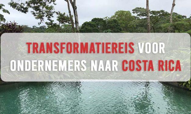 Transformatiereis voor ondernemers naar Costa Rica